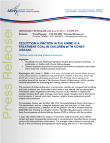 REDUCTION IN PROTEIN IN THE URINE IS A TREATMENT GOAL IN CHILDREN WITH KIDNEY DISEASE
