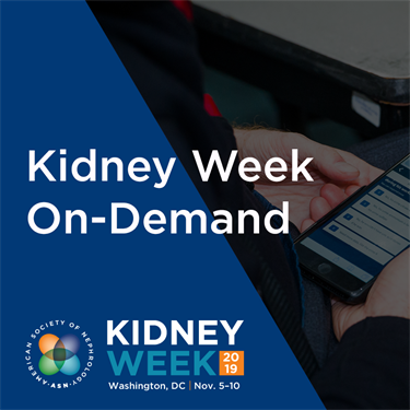 Kidney Week On-Demand 2019